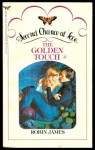 The Golden Touch - Laura London, Robin James, Sharon Curtis