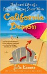 California Demon: The Secret Life of a Demon-Hunting Soccer Mom (Kate Connor - Demon Hunter, #2) - Julie Kenner