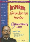 Inspiring African-American Inventors: 9 Extraordinary Lives - Jeff C. Young