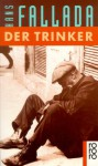 Der Trinker - Hans Fallada