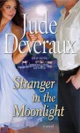 Stranger in the Moonlight - Jude Deveraux