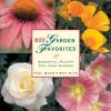 600 Garden Favorites: Essential Plants for Your Garden - Various, Teri Dunn, Pat Kite