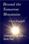Beyond the Tomorrow Mountains (Children of the Star) - Sylvia Engdahl