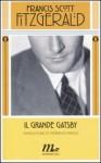 Il grande Gatsby - F. Scott Fitzgerald, Tommaso Pincio, Martina Testa