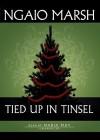 Tied Up in Tinsel - Ngaio Marsh, Nadia May