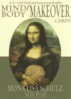 Mind/Body Makeover Oracle Cards - Mona Lisa Schultz, Mona Lisa Schulz