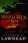 The Warlords of Nin: The Dragon King Trilogy - Book 2 - Stephen Lawhead