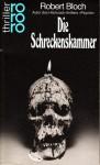 Die Schreckenskammer. Kriminal- und Horrorstories. - Robert Bloch