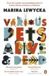 Various Pets Alive and Dead - Marina Lewycka