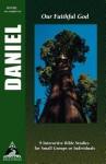Daniel: Our Faithful God - Andrew Reid, Karen Morris