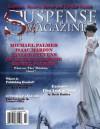 Suspense Magazine May 2011 - John Raab, Michael Palmer, Daniel Palmer, Jacqueline Lepore, Douglas P. Lyle, Taylor Stevens, Isaac Marion, Brett Battles, Donald Allen Kirch