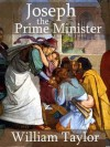 Joseph the Prime Minister - William M Taylor, Mark Riedel
