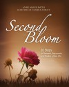 Second Bloom - Anne Marie Smith, Michelle Gamble-Risley