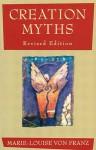 Creation Myths - Marie-Louise von Franz