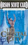 The Crystal City (Alvin Maker Series #6) - Orson Scott Card