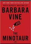 The Minotaur - Barbara Vine, Ruth Rendell