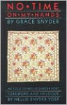 No Time on My Hands - Grace Snyder, Nellie Snyder Yost