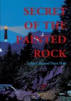 Secret Of The Painted Rock - Dave Hart