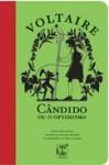 Cândido, ou o Optimismo - Voltaire, Rui Tavares, Vera Tavares
