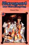 MeruPuri 02: Märchenprinz - Matsuri Hino