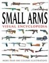 Small Arms Visual Encyclopedia - Martin J. Dougherty
