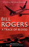 A Trace of Blood - Bill Rogers