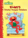 Elmo's Tricky Tongue Twisters (Sesame Street) (Big Bird's Favorites Board Books) - Sarah Albee, Maggie Swanson