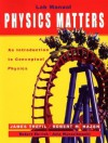 Lab Manual to Accompany Physics Matters: An Introduction to Conceptual Physics - James S. Trefil, Robert M. Hazen, Robert Ehrlich