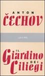 Il giardino dei ciliegi - Anton Chekhov