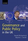 Governance and Public Policy in the United Kingdom - David Richards, Martin J. Smith