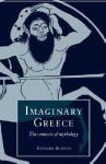Imaginary Greece: The Contexts of Mythology - Richard Buxton