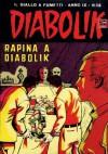 DIABOLIK (168): Rapina a Diabolik (Italian Edition) - Angela Giussani, Luciana Giussani