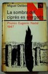 La sombra del ciprés es alargada (Colección Ancora y Delfín, #38) - Miguel Delibes