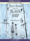 Tales of Terror from the Black Ship (MP3 Book) - Chris Priestley, Bill Wallis
