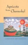 Apricots from Chernobyl - Josip Novakovich