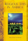 Religious Sites in America: A Reference Guide - Mary Ellen Snodgrass