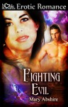 Fighting Evil - Mary Abshire