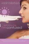With This Ring, I'm Confused: An Ashley Stockingdale Novel - Kristin Billerbeck