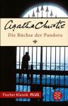 Die Büchse der Pandora: Kurzkrimis (Fischer Klassik PLUS) (German Edition) - Lotte Schwarz, Agatha Christie