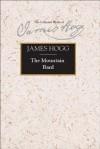 The Mountain Bard - James Hogg