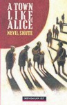 A Town Like Alice - Kay Dixey, D.R. Hill, Nevil Shute