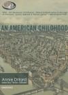 An American Childhood - Annie Dillard, Tavia Gilbert