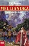 Melliandra - J.V. Jones