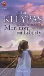 Mon nom est Liberty (La saga des Travis, #1) - Lisa Kleypas