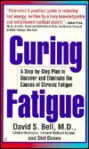 Curing Fatigue - David S. Bell, Stef Donev
