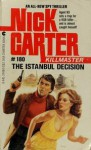 The Istanbul Decision - Nick Carter