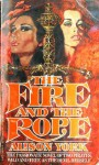 The Fire and the Rope - Alison York
