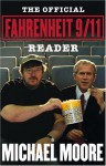 The Official Fahrenheit 9/11 Reader - Michael Moore