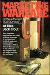 Marketing Warfare - Al Ries, Jack Trout