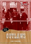 Outlaws - John Townsend